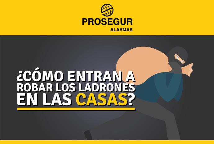 ¿Cómo entran a robar los ladrones en las casas? - Blog Prosegur